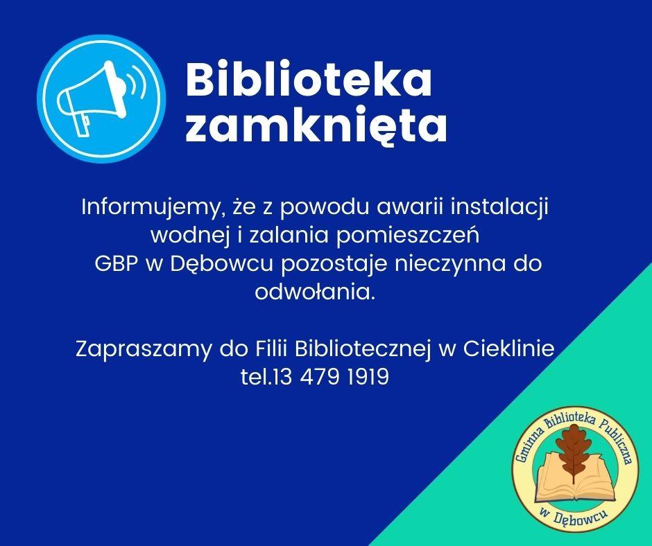 Plakat informacja Biblioteka wDębowcu nieczynna